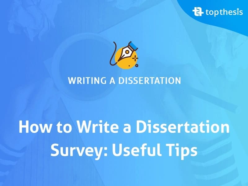 write-a-dissertation-survey