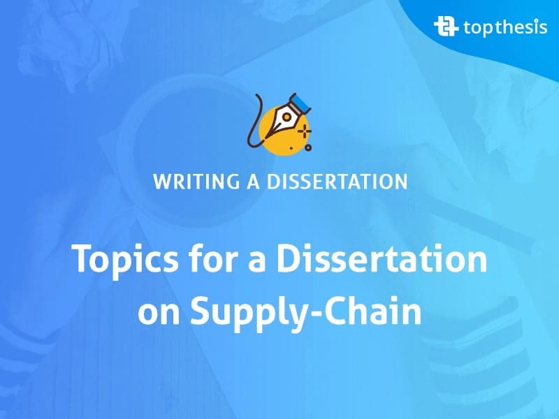 topics-for-a-dissertation-on-supply-chain