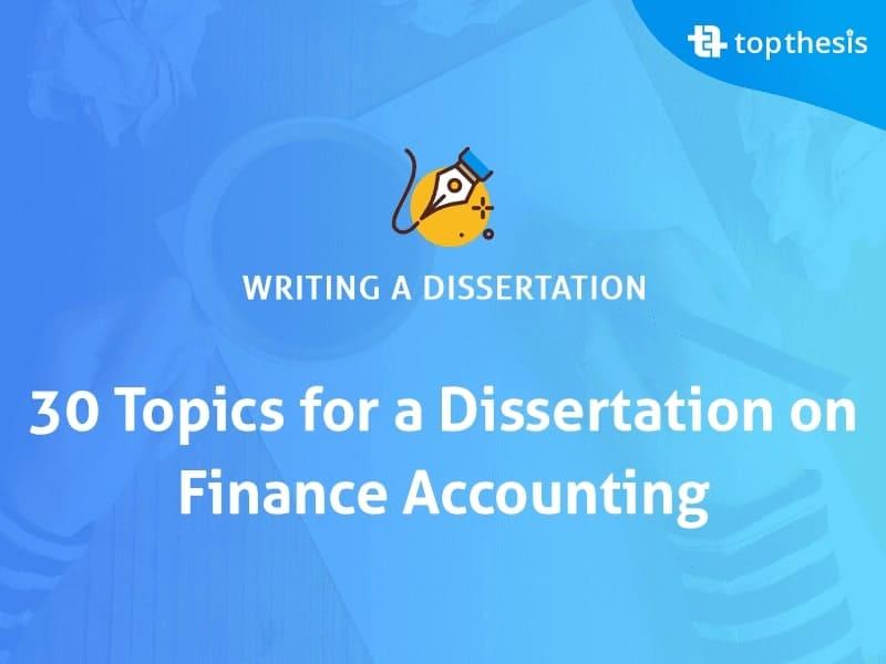 finance-accounting-dissertation-topics
