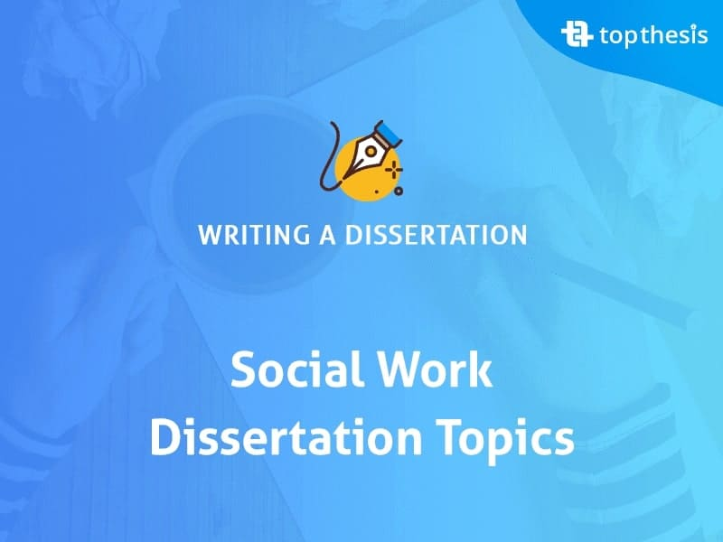 topics-for-a-social-work-dissertation